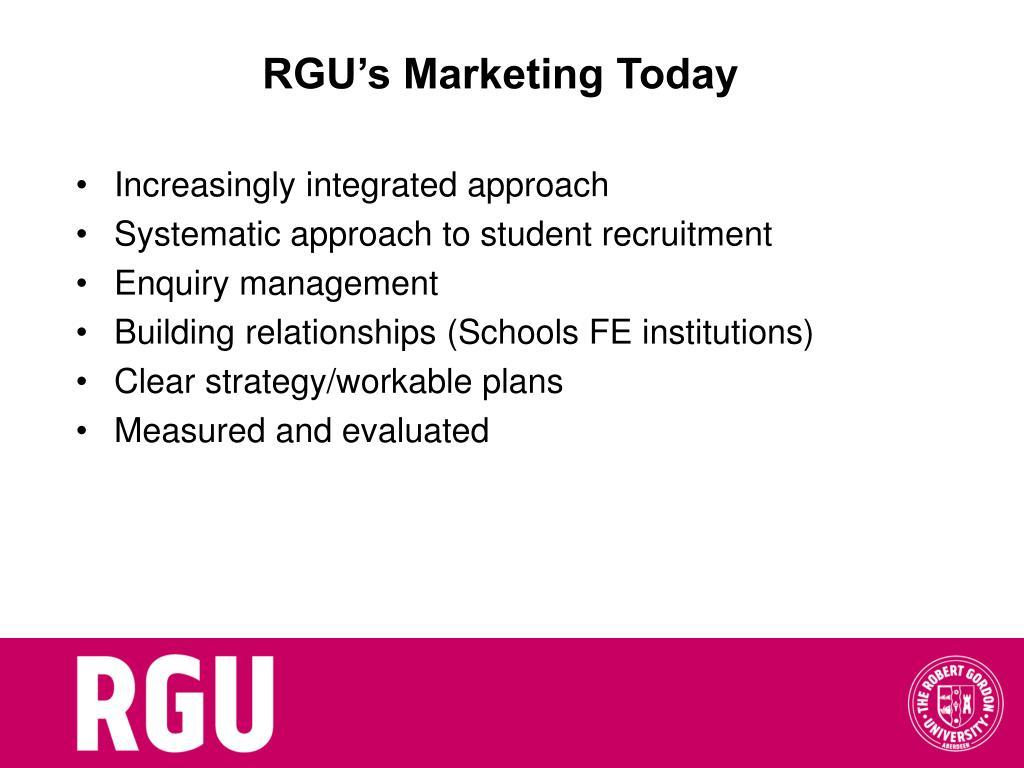 RGU's Marketing Today