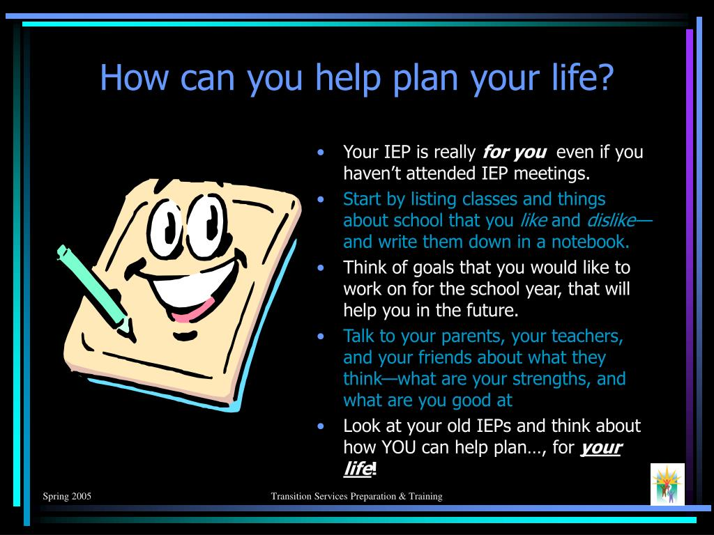 How can you help plan your life?