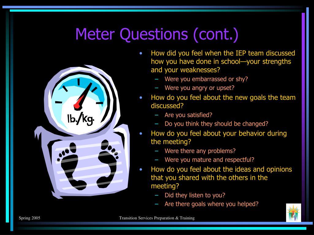 Meter Questions (cont.)