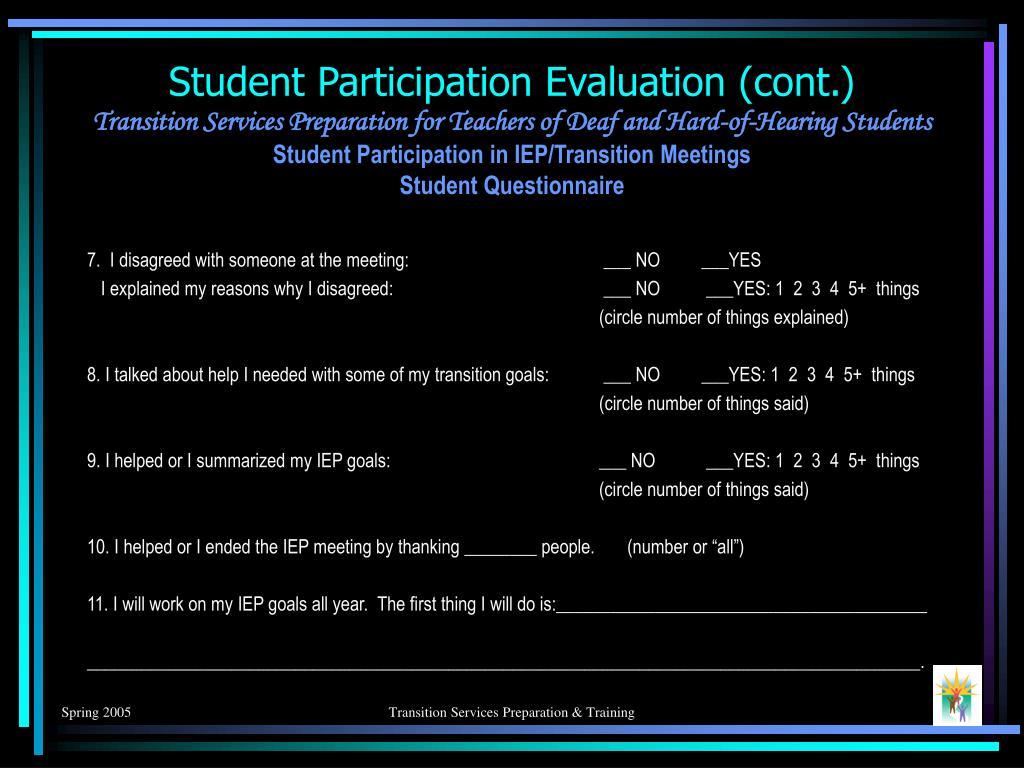 Student Participation Evaluation (cont.)