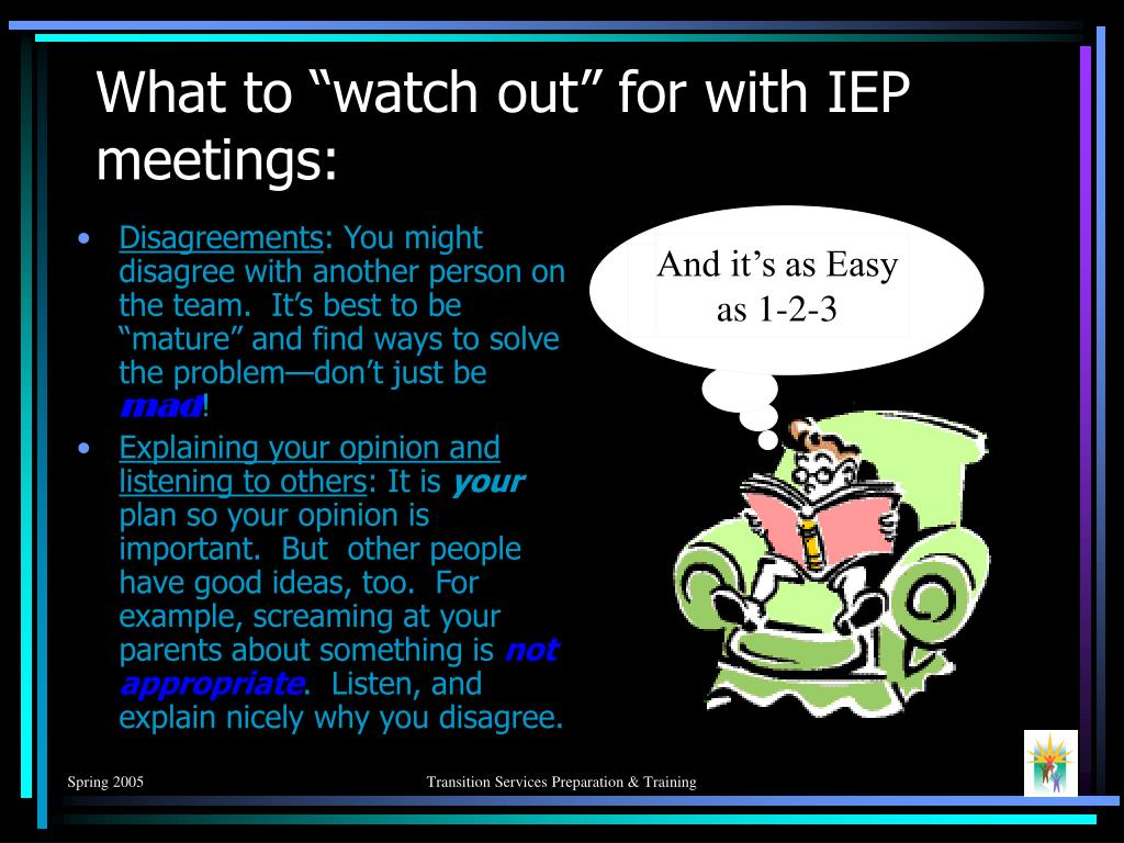 """What to """"watch out"""" for with IEP meetings:"""