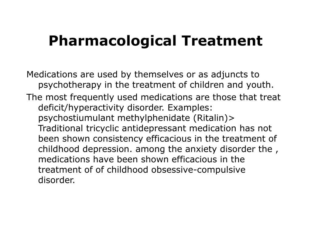 Pharmacological Treatment