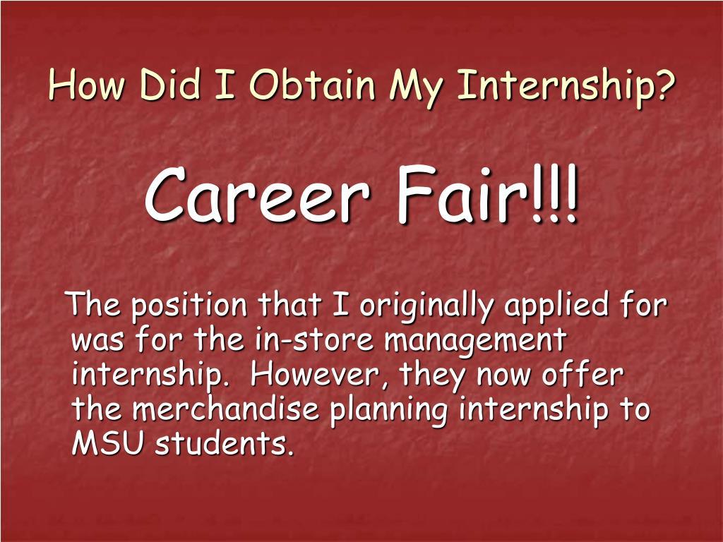 How Did I Obtain My Internship?