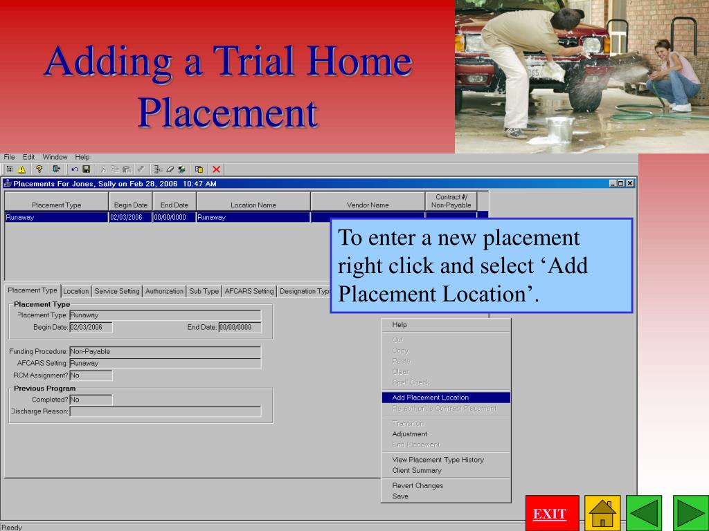 To enter a new placement right click and select 'Add Placement Location'.