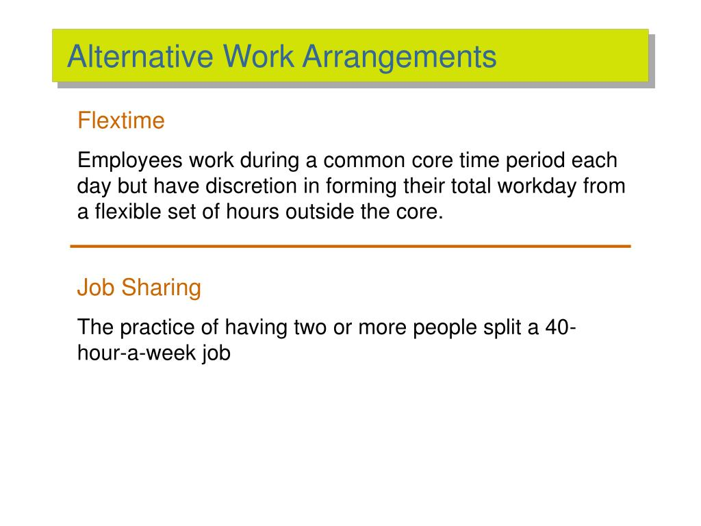 Alternative Work Arrangements