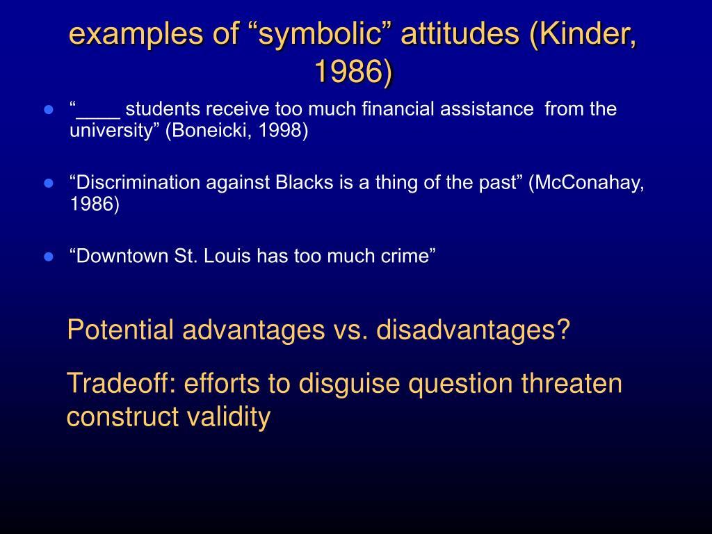 "examples of ""symbolic"" attitudes (Kinder, 1986)"
