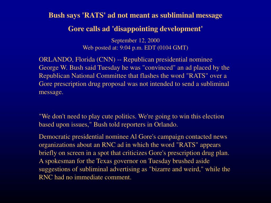 Bush says 'RATS' ad not meant as subliminal message