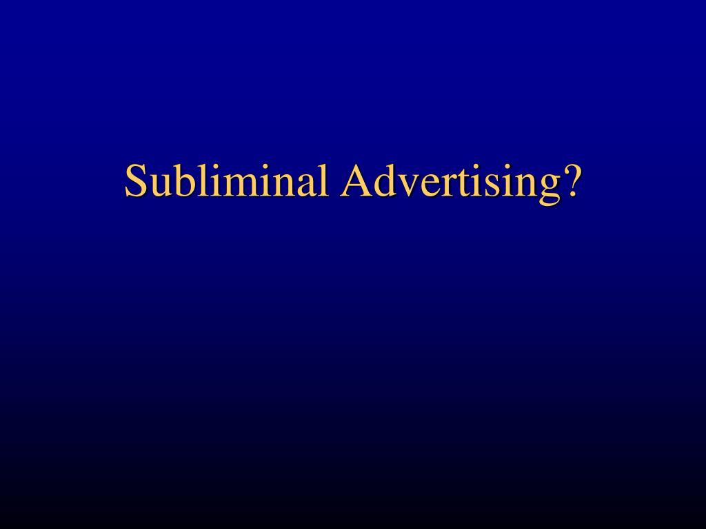 Subliminal Advertising?
