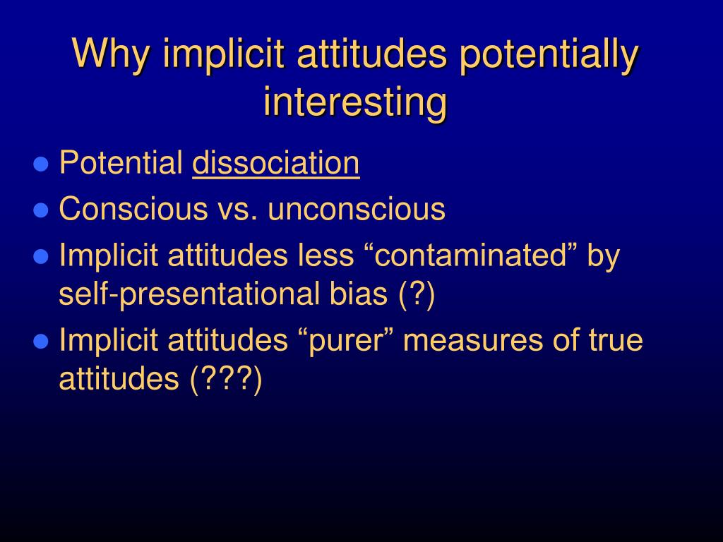Why implicit attitudes potentially interesting