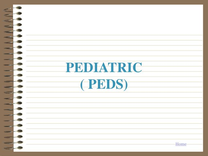 Pediatric peds