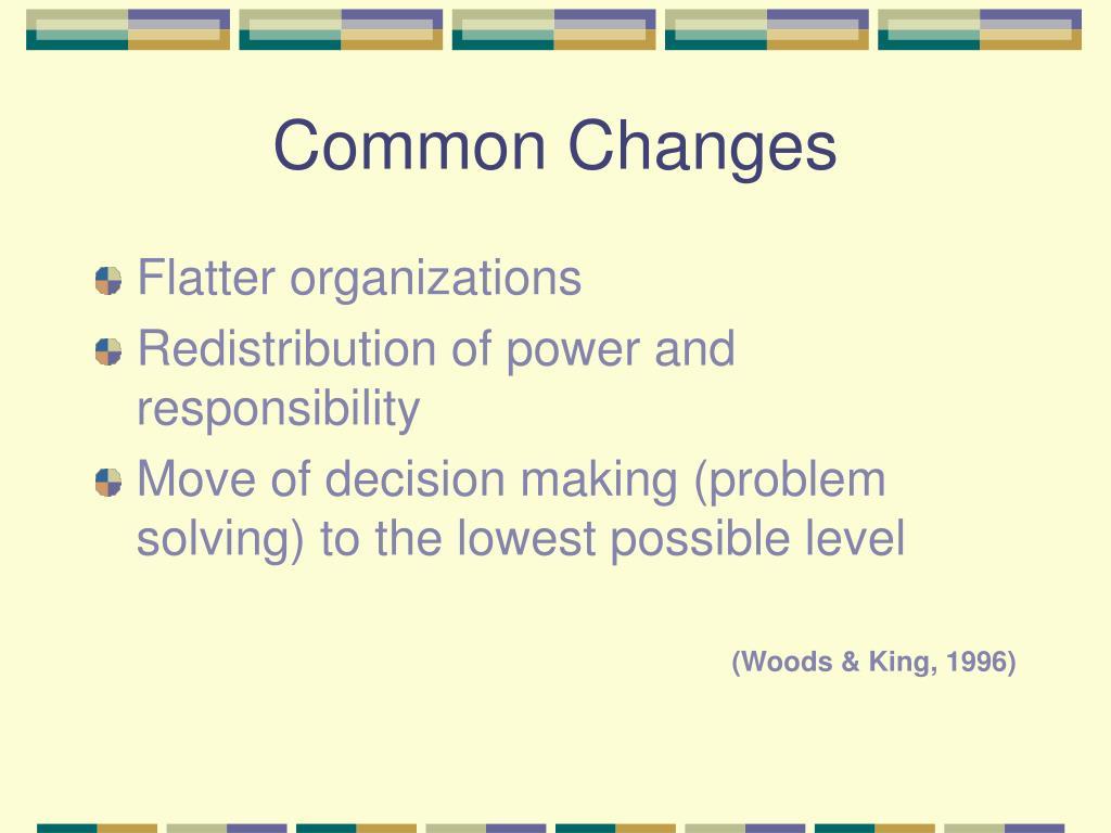 Common Changes