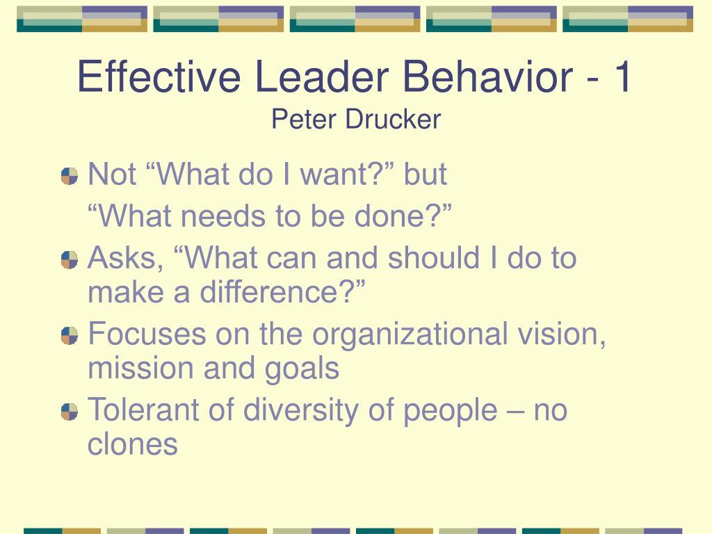 Effective Leader Behavior - 1