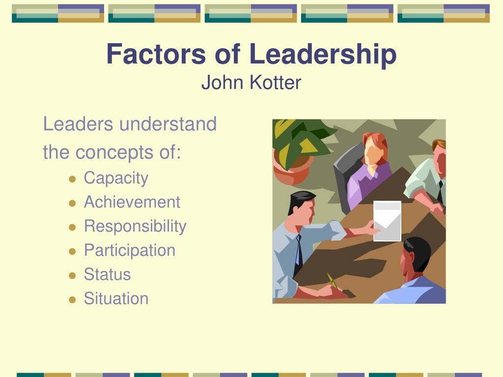 Factors of Leadership