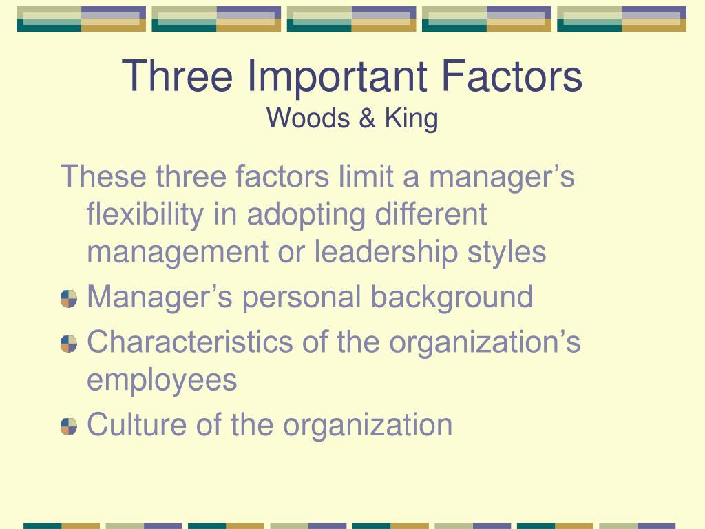 Three Important Factors