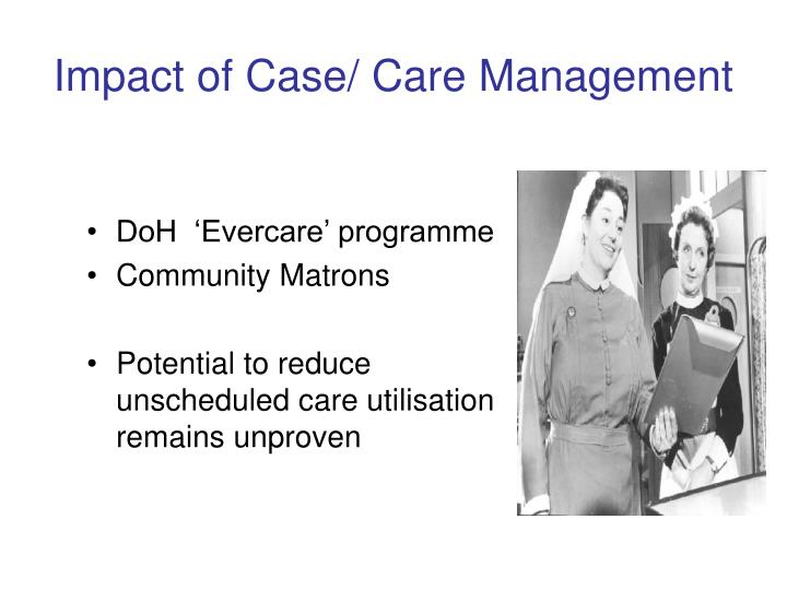 Impact of Case/ Care Management