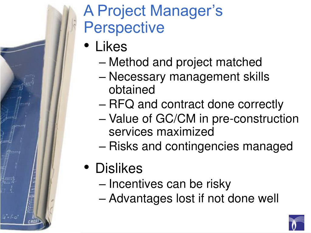 A Project Manager's Perspective