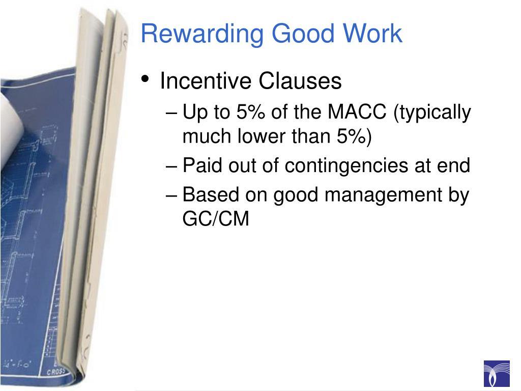 Rewarding Good Work
