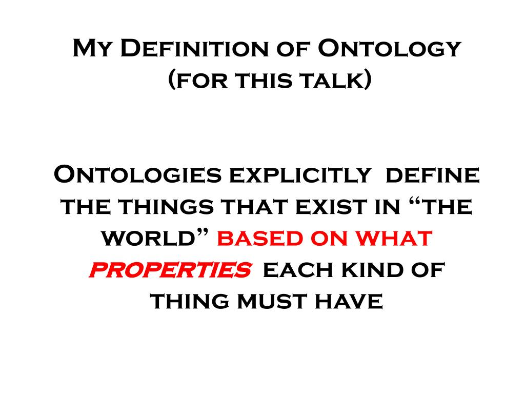 My Definition of Ontology
