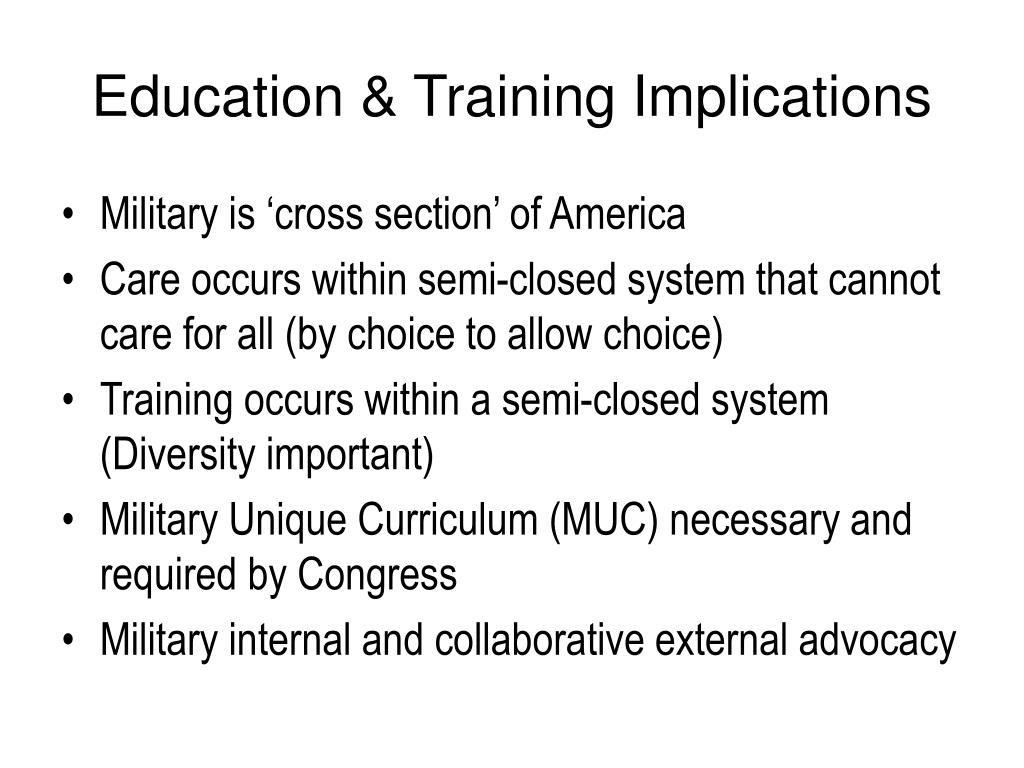 Education & Training Implications