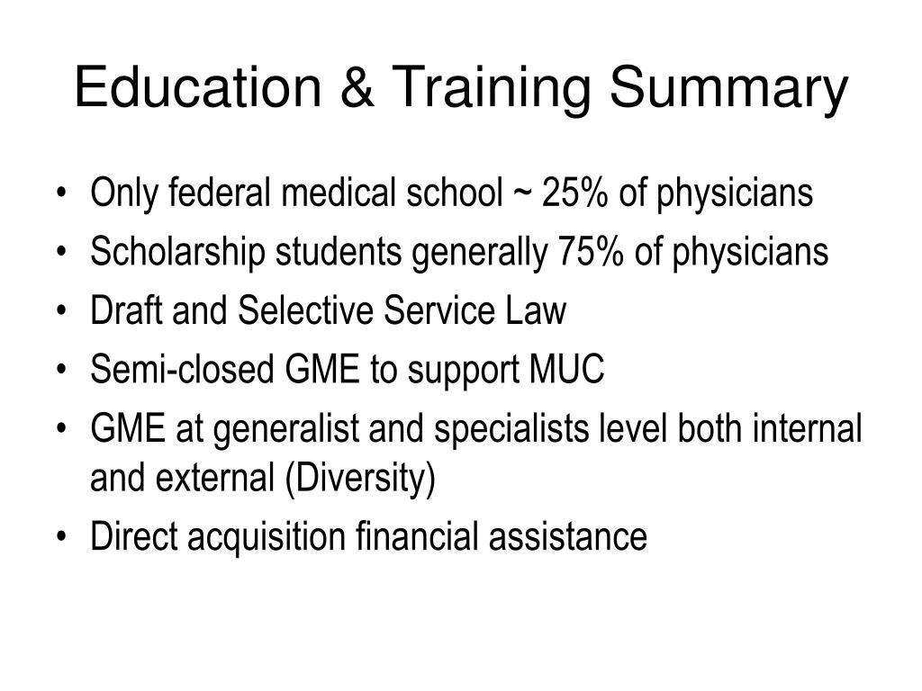 Education & Training Summary