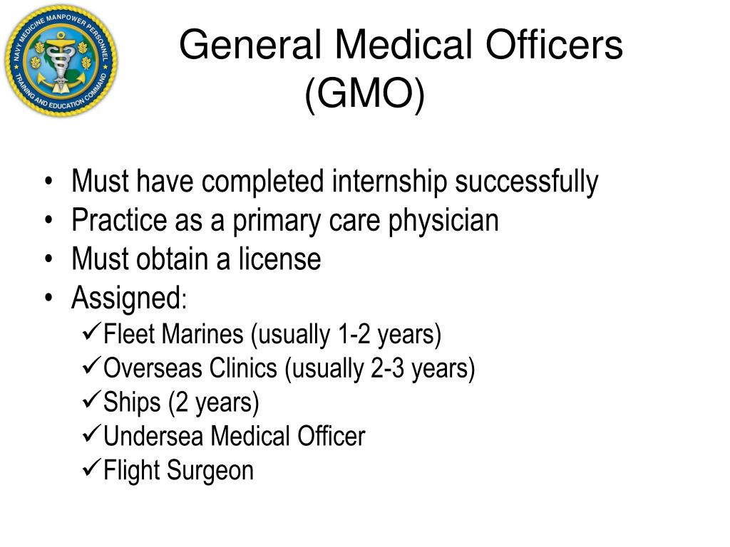 General Medical Officers (GMO)