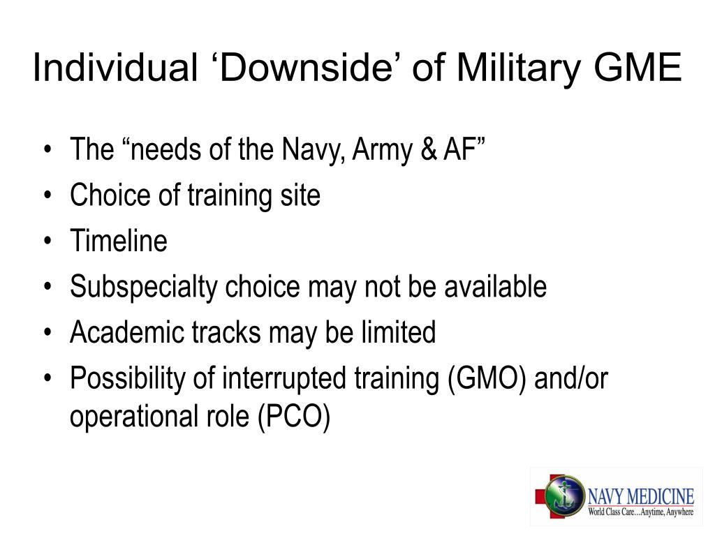 Individual 'Downside' of Military GME