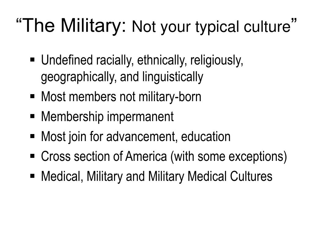 """""""The Military:"""