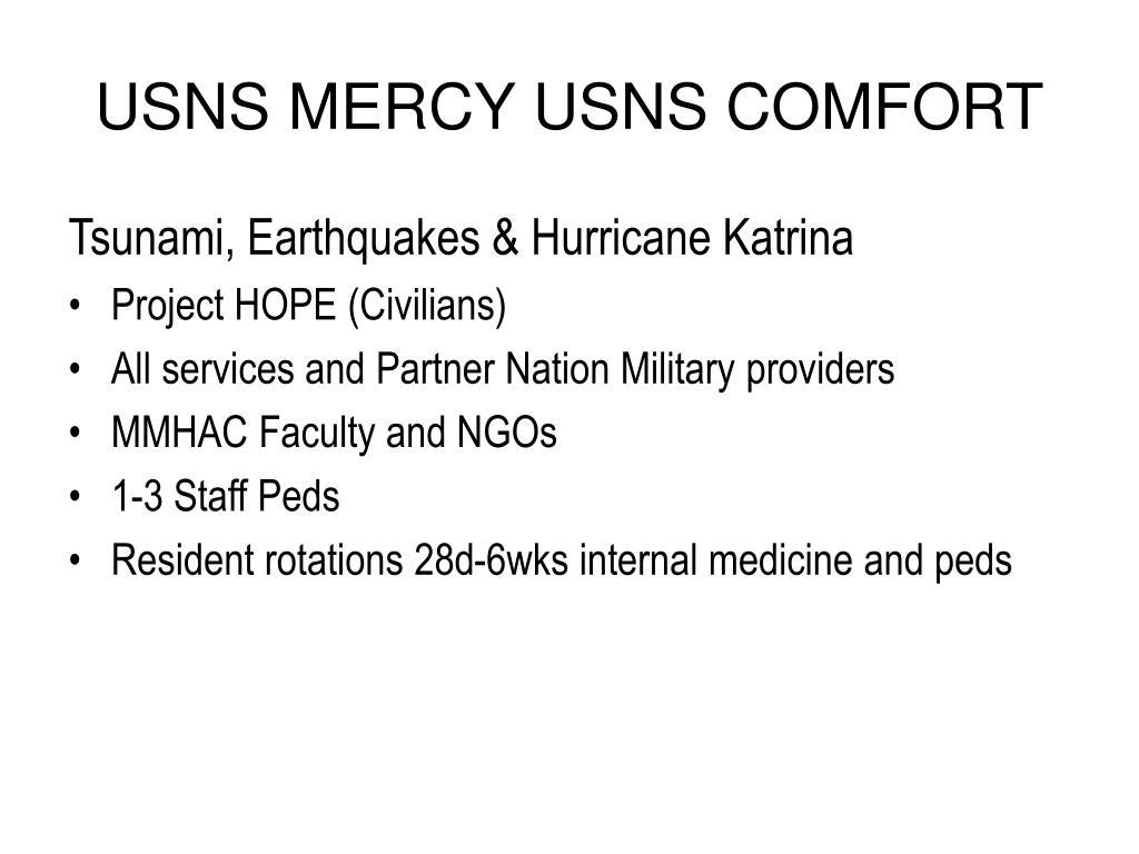 USNS MERCY USNS COMFORT