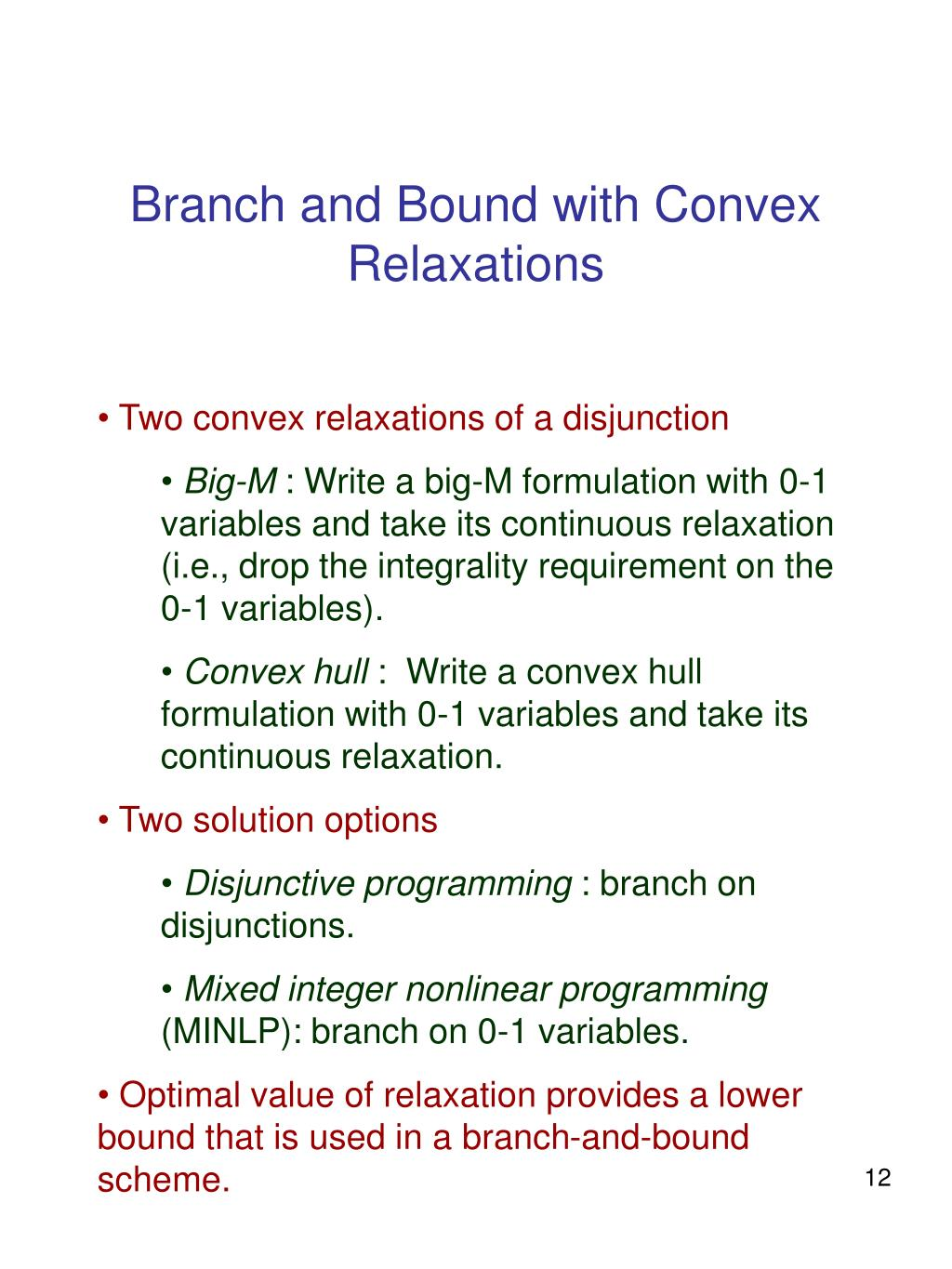 Branch and Bound with Convex Relaxations