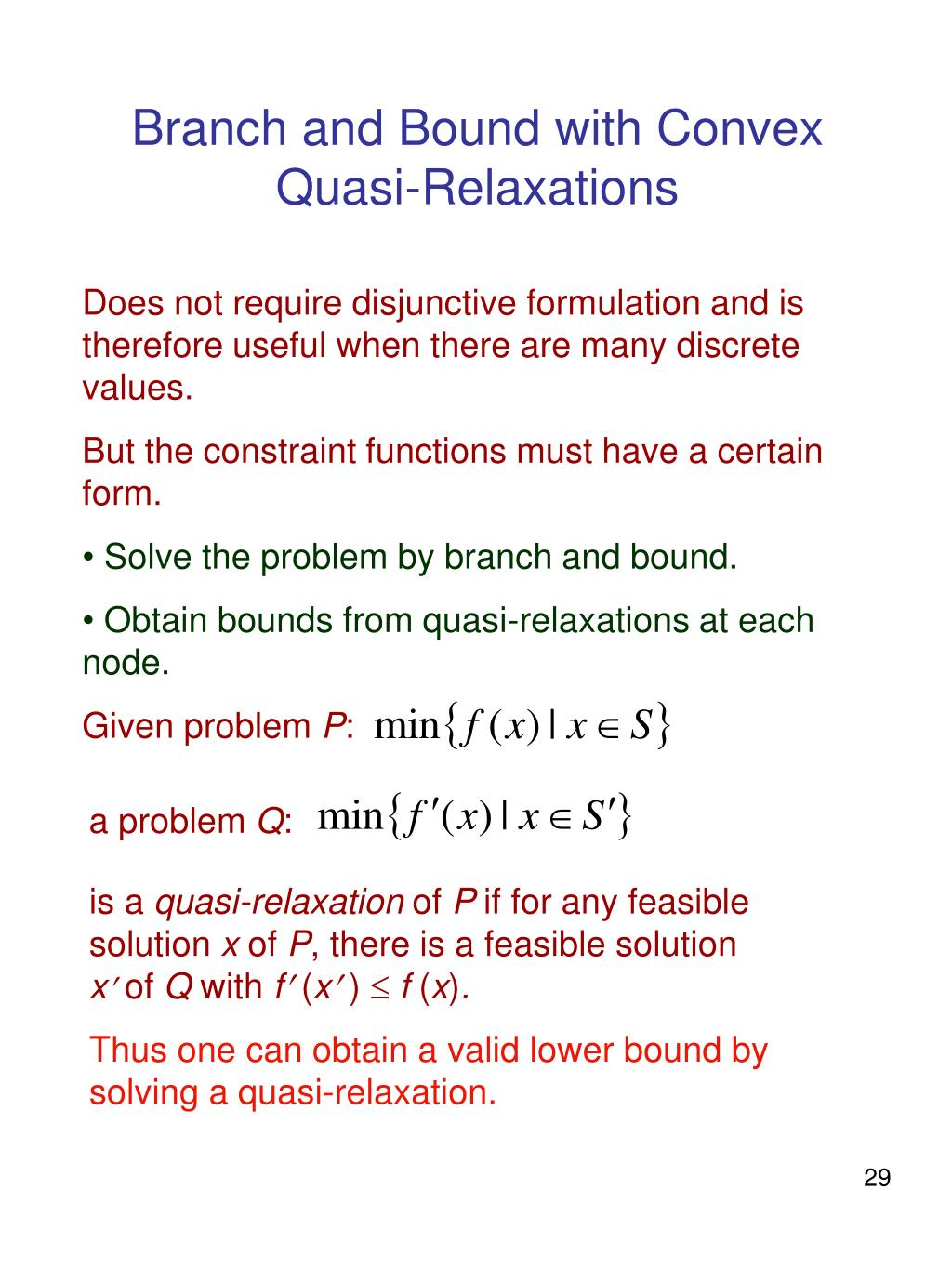 Branch and Bound with Convex Quasi-Relaxations