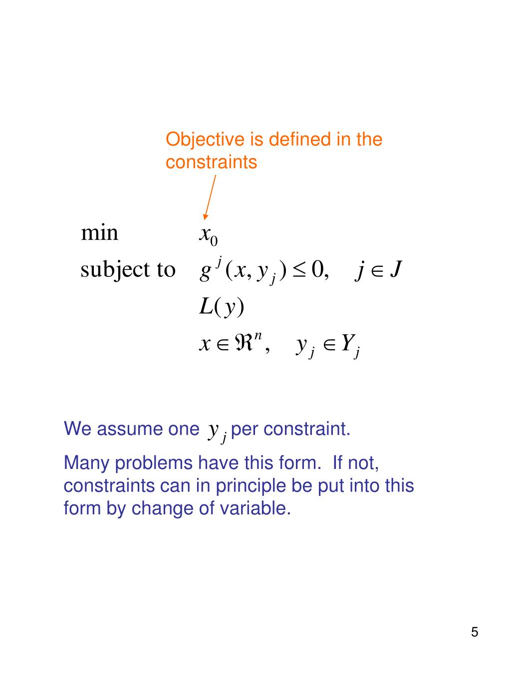 Objective is defined in the constraints