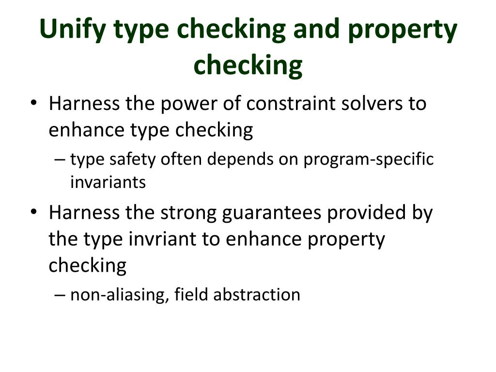 Unify type checking and property checking