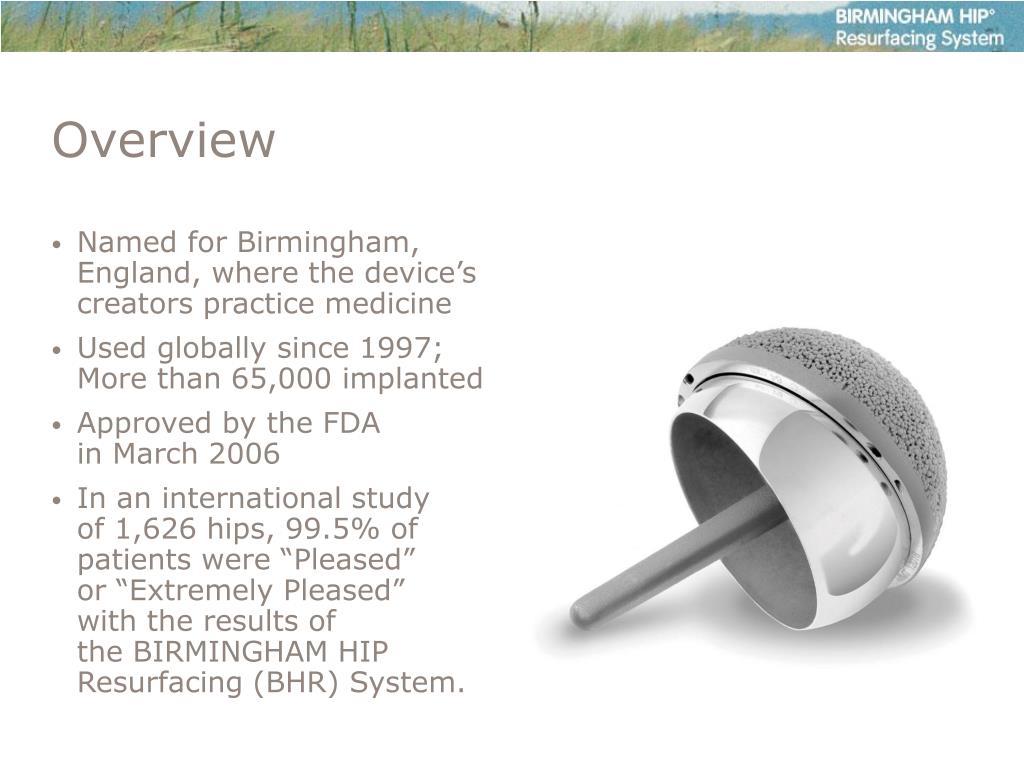 Named for Birmingham, England, where the device's creators practice medicine