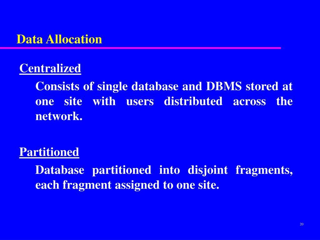 Data Allocation