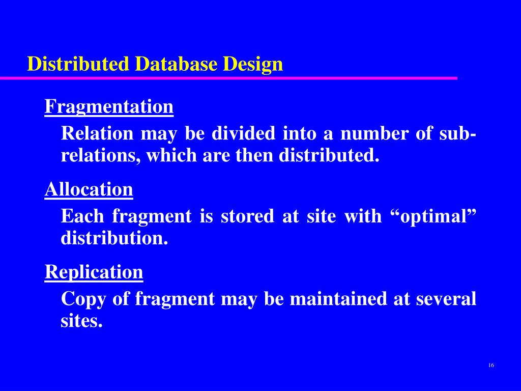 Distributed Database Design