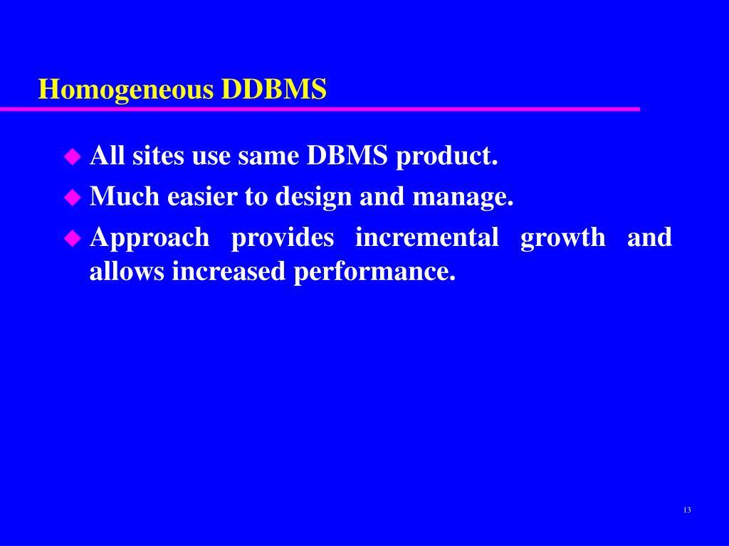 Homogeneous DDBMS
