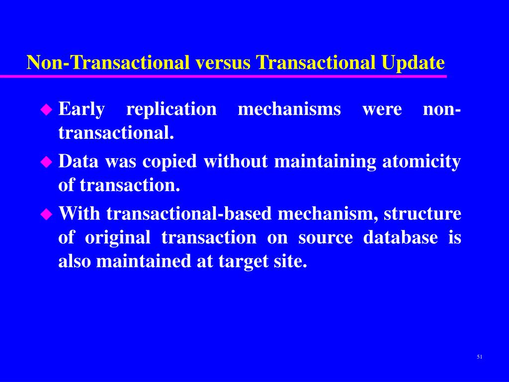 Non-Transactional versus Transactional Update