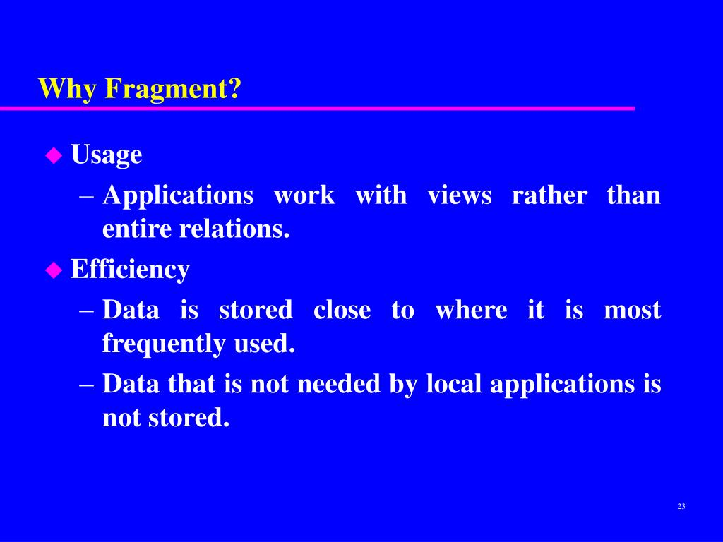Why Fragment?