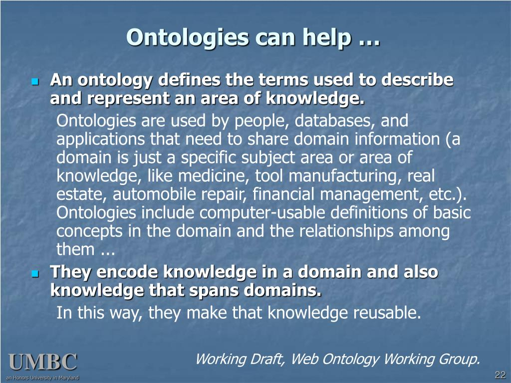 Ontologies can help …
