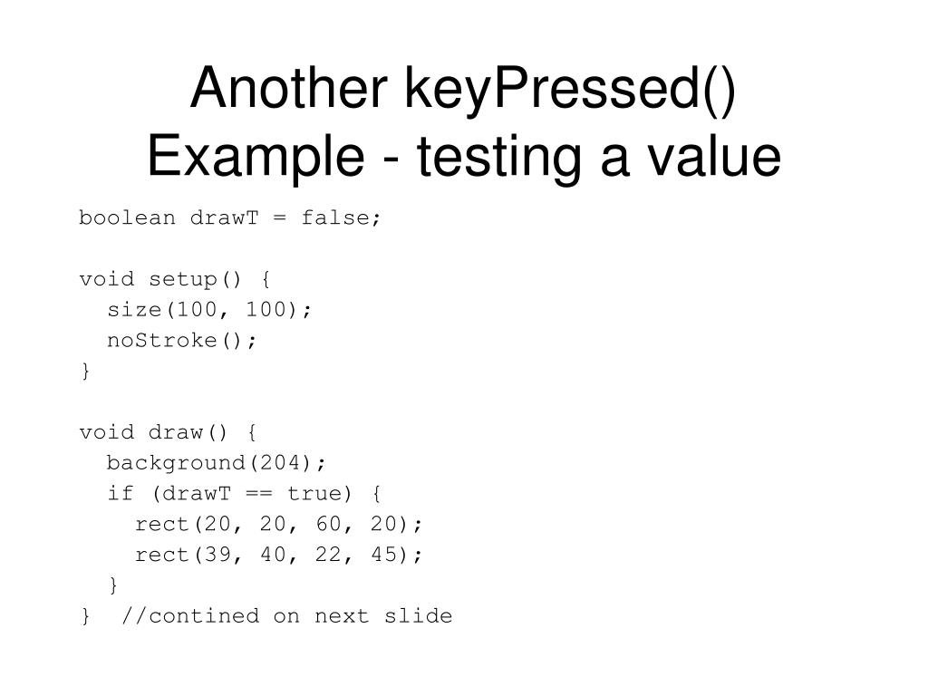 Another keyPressed() Example - testing a value