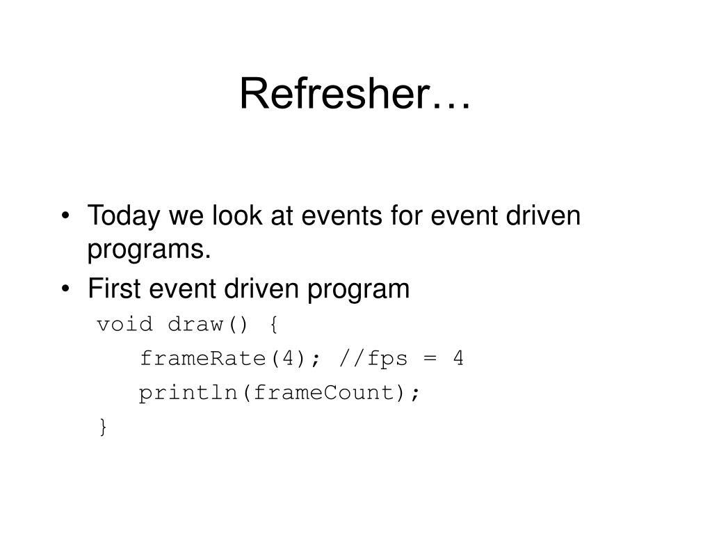 Refresher…