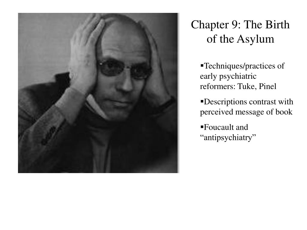 Chapter 9: The Birth of the Asylum