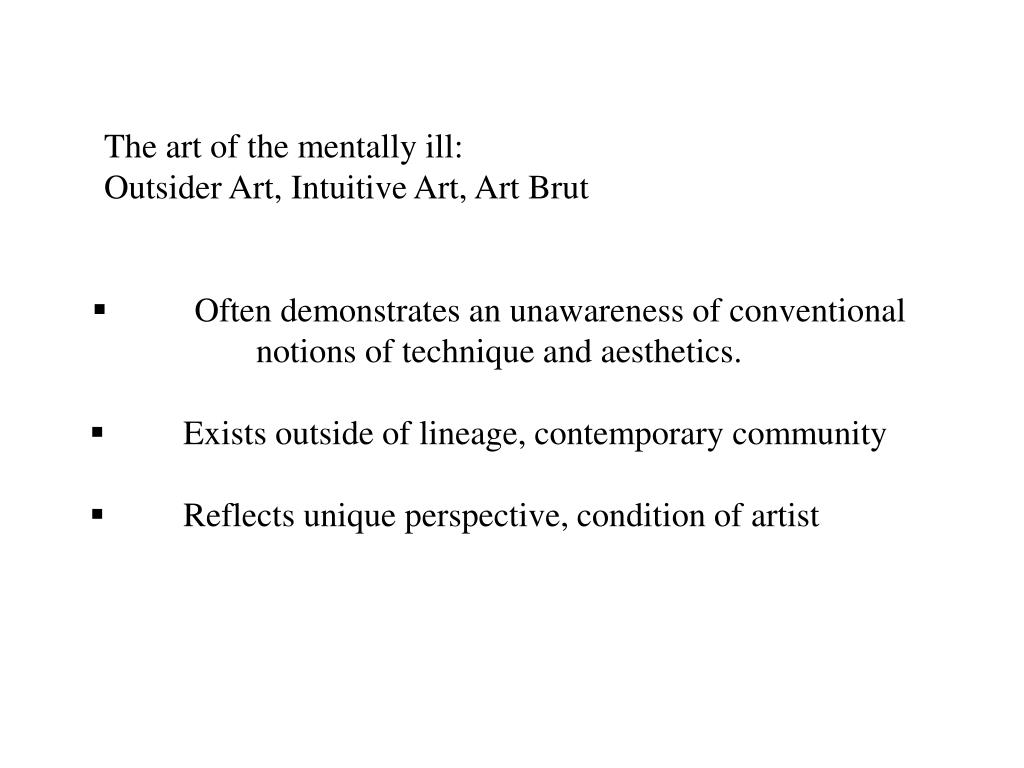 The art of the mentally ill:
