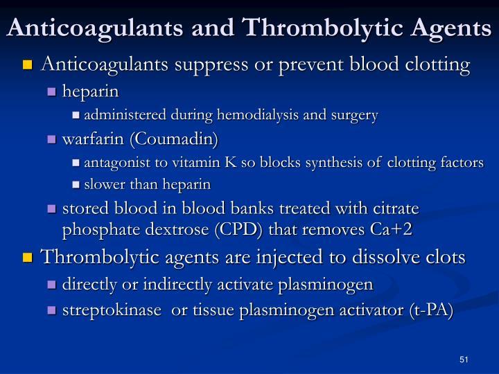 Anticoagulants and Thrombolytic Agents