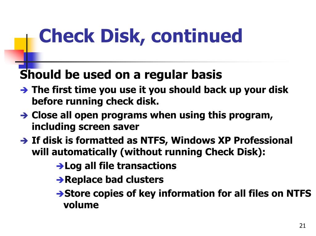 Check Disk, continued