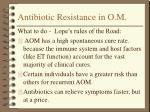 antibiotic resistance in o m16