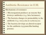 antibiotic resistance in o m9