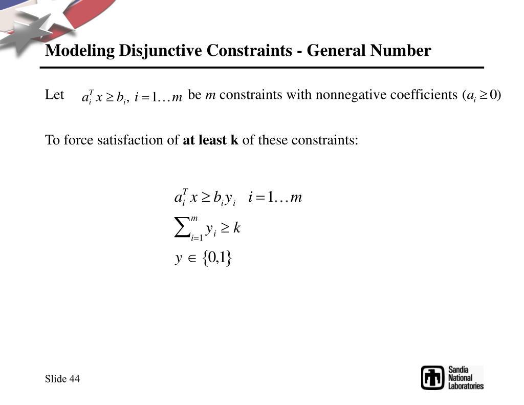 Modeling Disjunctive Constraints - General Number