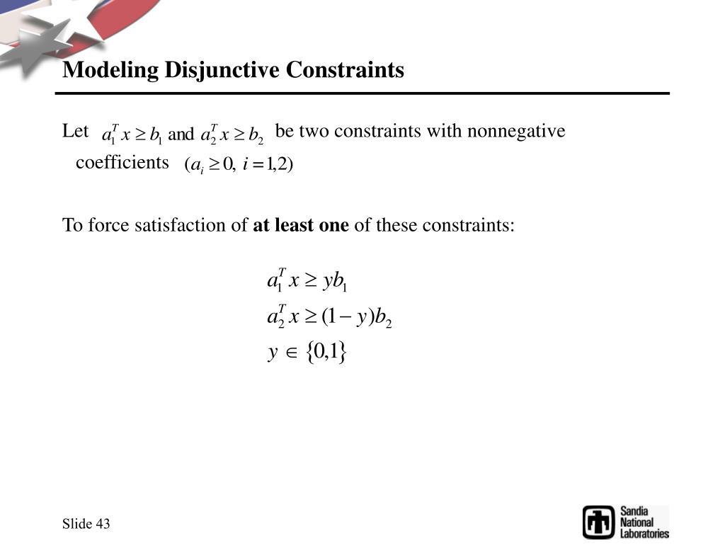 Modeling Disjunctive Constraints