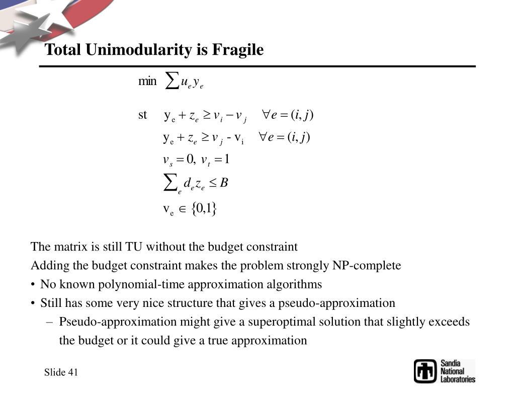 Total Unimodularity is Fragile